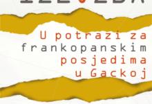 """Izložba """"U potrazi za frankopanskim posjedima u Gackoj"""""""