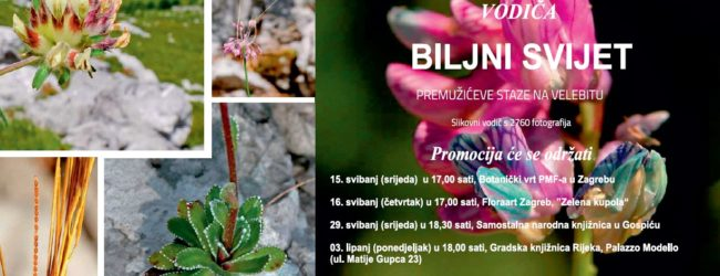 """Predstavljanje vodiča """"Biljni svijet Premužićeve staze na Velebitu"""""""