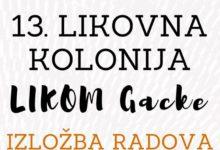 U nedjelju otvorenje izložbe 13. Likovne kolonije LIKOM GACKE