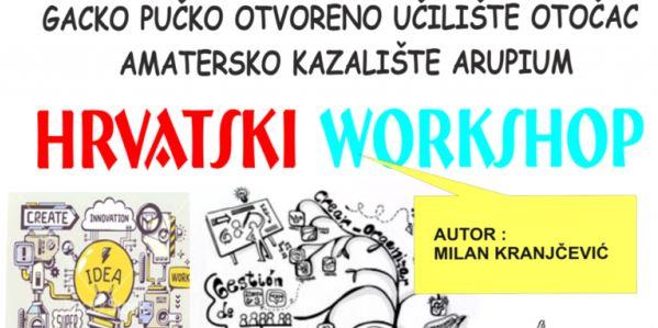 Premijera predstave Hrvatski workshop u GPOU Otočac