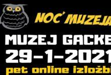 Virtualna Noć muzeja u Muzeju Gacke