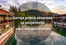 Gornja i Donja jezera otvorena za posjetitelje