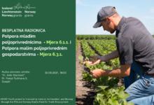 Radionica – Potpora razvoju malih poljoprivrednih gospodarstava i Potpora mladim poljoprivrednicima